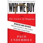 A classic, not to be missed.  If you want to understand shopper behavior, you can't skip this book.